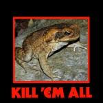 kill_em_canetoad